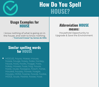 Correct spelling for house