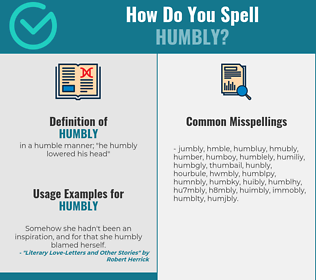 Correct spelling for humbly