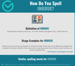 Correct spelling for imbrue