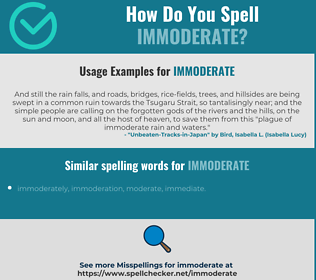Correct spelling for immoderate