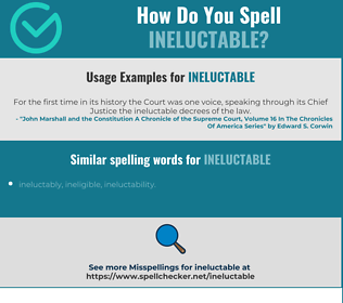 Correct spelling for ineluctable