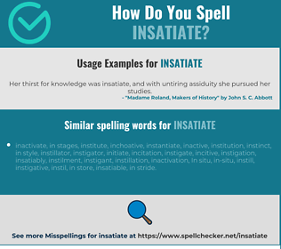 Correct spelling for insatiate