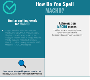 Correct spelling for macho
