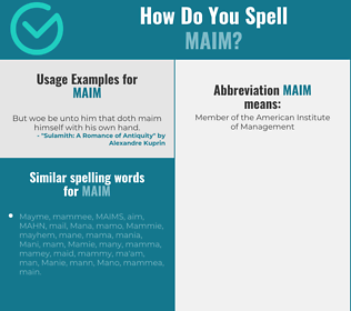 Correct spelling for maim