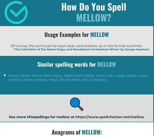 Correct spelling for mellow