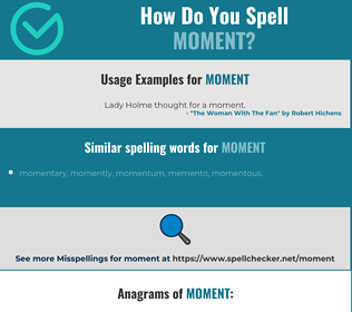 Correct spelling for moment