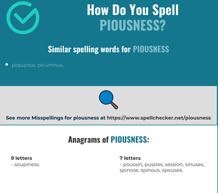 Correct spelling for piousness