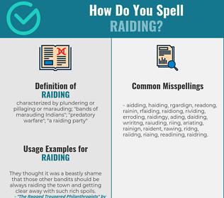 Correct spelling for raiding