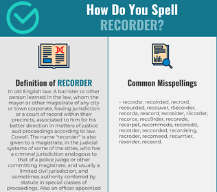 Correct spelling for recorder