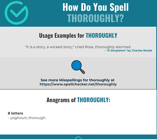 Correct spelling for thoroughly