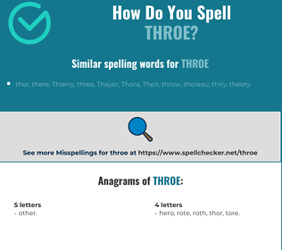 Correct spelling for throe