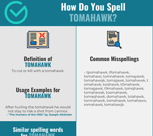 Correct spelling for tomahawk