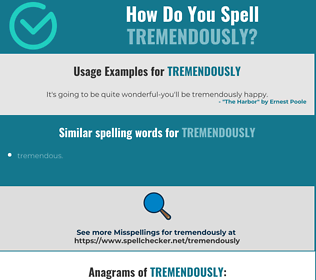 Correct spelling for tremendously