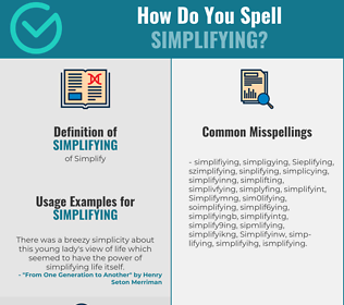 Correct spelling for Simplifying