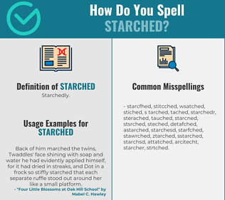 Correct spelling for Starched