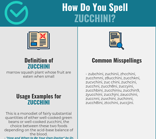 Correct spelling for zucchini