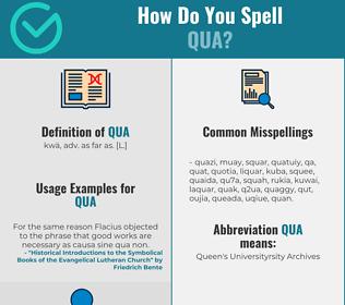 Correct spelling for Qua