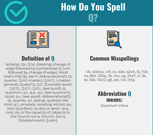 Correct spelling for Q
