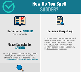 Correct spelling for Sadder