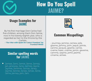 Correct spelling for Jaime