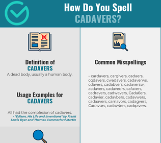 Correct spelling for Cadavers
