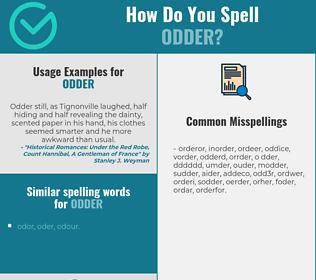Correct spelling for odder