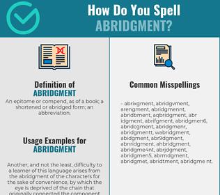 Correct spelling for abridgment