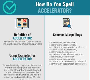 Correct spelling for accelerator