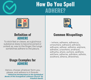 Correct spelling for adhere