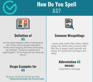 Correct spelling for as