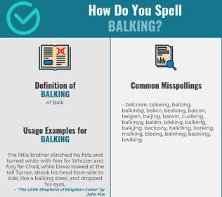 Correct spelling for balking