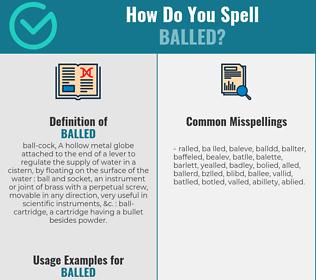 Correct spelling for balled