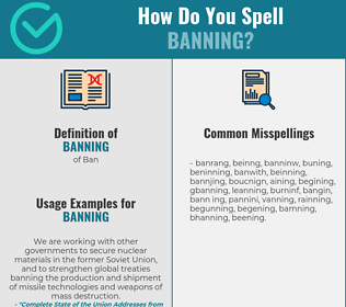 Correct spelling for banning