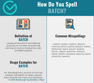 Correct spelling for batch