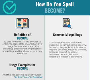 Correct spelling for become