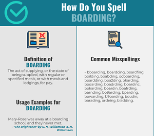 Correct spelling for boarding