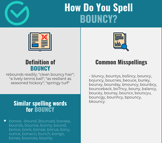 Correct spelling for bouncy