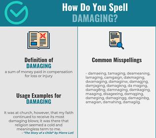 Correct spelling for damaging