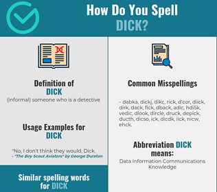 Correct spelling for dick