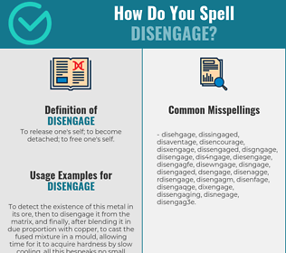 Correct spelling for disengage