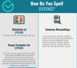 Correct spelling for dyeing