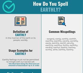 Correct spelling for earthly