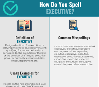 Correct spelling for executive