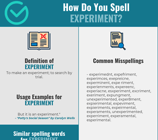 Correct spelling for experiment