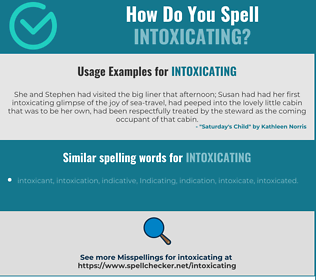 Correct spelling for intoxicating