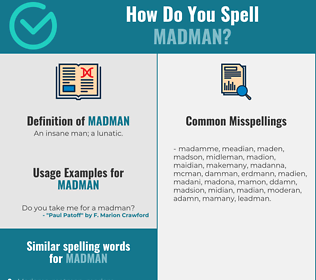 Correct spelling for madman