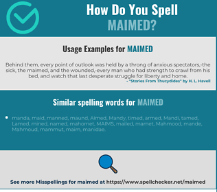Correct spelling for maimed