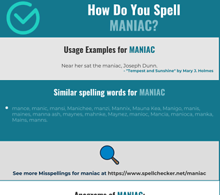Correct spelling for maniac
