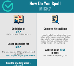 Correct spelling for mick
