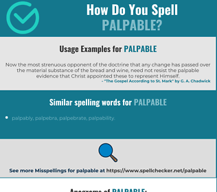 Correct spelling for palpable